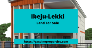 Ibeju-Lekki Land For Sale